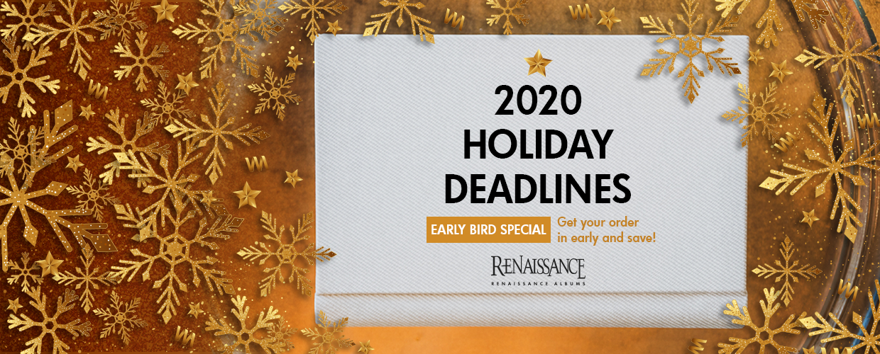 2020 Holiday Deadlines