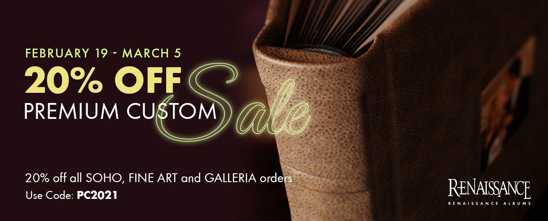 20% Off Premium Custom Sale
